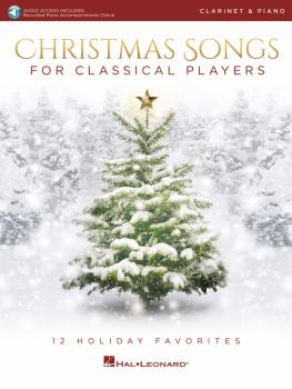 Christmas Songs for Classical Players - Clarinet and Piano (With onlin (HL-00239290)