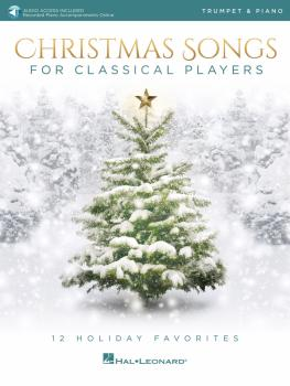 Christmas Songs for Classical Players - Trumpet and Piano (With online (HL-00239291)
