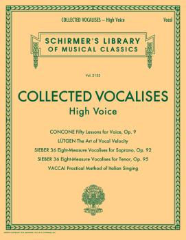 Collected Vocalises: High Voice - Concone, Lutgen, Sieber, Vaccai: Sch (HL-50600767)