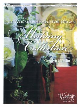 The Worship Hymns for Organ Wedding Collection (HL-00237010)