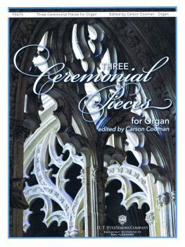 Three Ceremonial Pieces for Organ (HL-00250744)