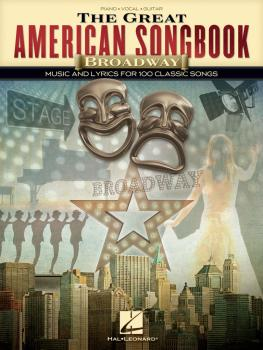The Great American Songbook - Broadway: Music and Lyrics for 100 Class (HL-00233276)