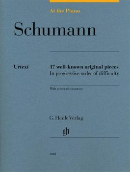 Robert Schumann: At the Piano: 17 Well-Known Original Pieces in Progre (HL-51481818)