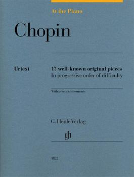 Chopin: At the Piano: 17 Well-Known Original Pieces in Progressive Ord (HL-51481822)