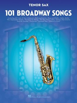 101 Broadway Songs for Tenor Sax (HL-00154202)