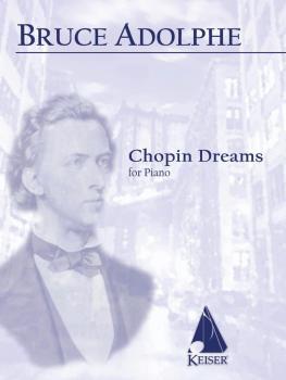 Chopin Dreams (Solo Piano) (HL-00155482)