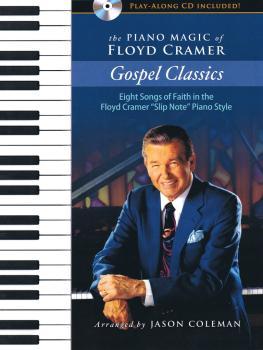The Piano Magic of Floyd Cramer: Gospel Classics: Eight Songs of Faith (HL-00156344)