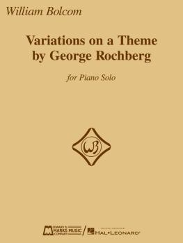 Variations on a Theme by George Rochberg (for Piano Solo) (HL-00210372)