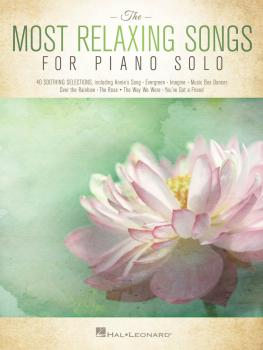 The Most Relaxing Songs for Piano Solo (HL-00233879)