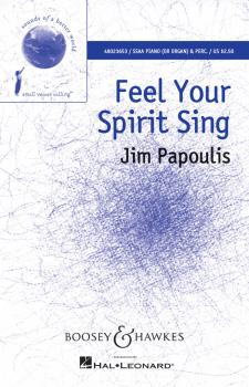 Feel Your Spirit Sing: Sounds of a Better World (HL-48023653)