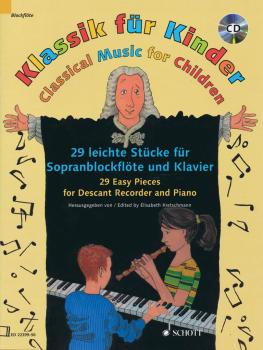 Classical Music for Children: 29 Easy Pieces for Descant Recorder and  (HL-49045120)