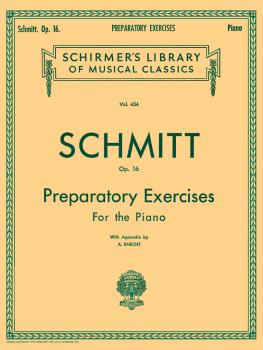 Schmitt - Preparatory Exercises, Op. 16 (Piano Technique) (HL-50254930)