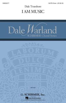 I Am Music: Dale Warland Choral Series (HL-50600077)