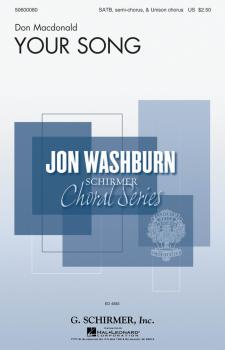 Your Song: Jon Washburn Choral Series (HL-50600080)