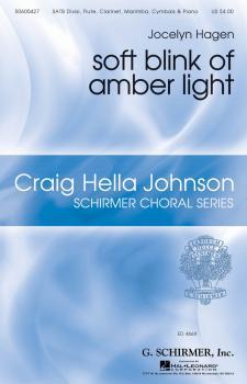 soft blink of amber light: Craig Hella Johnson Choral Series (HL-50600427)