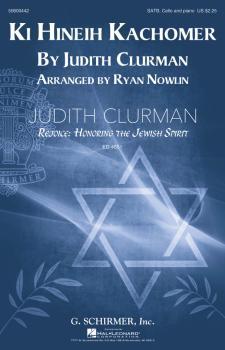 Ki Hineih Kachomer: Judith Clurman Rejoice: Honoring the Jewish Spirit (HL-50600442)