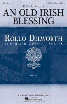 An Old Irish Blessing: Rollo Dilworth Choral Series (HL-50600466)