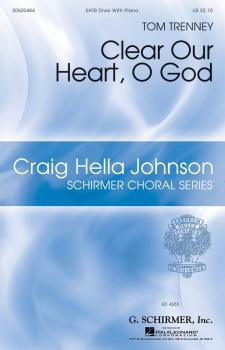 Clear Our Heart, O God: Craig Hella Johnson Choral Series (HL-50600484)