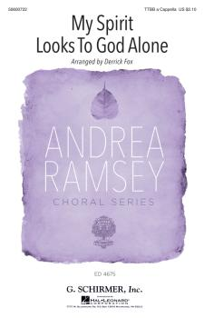 My Spirit Looks to God Alone: Andrea Ramsey Choral Series (HL-50600722)