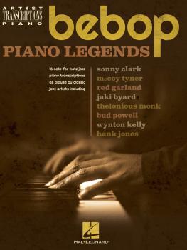 Bebop Piano Legends: Artist Transciptions for Piano (HL-00192307)