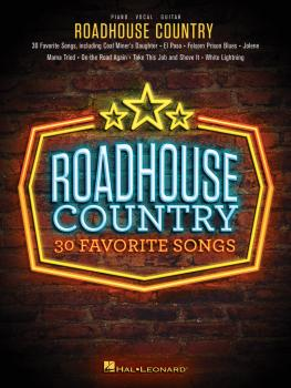 Roadhouse Country (30 Favorite Songs) (HL-00248528)