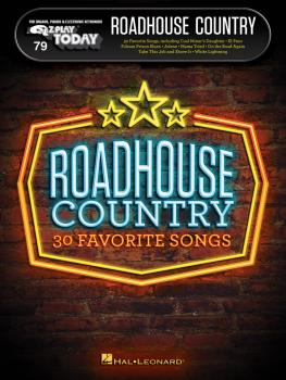Roadhouse Country: E-Z Play Today Volume 79 (HL-00248709)