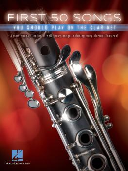 First 50 Songs You Should Play on the Clarinet (HL-00248844)
