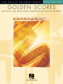 Golden Scores: Favorite Film Selections Arranged by Phillip Keveren Pi (HL-00233789)