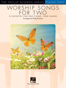 Worship Songs for Two: Phillip Keveren Series (HL-00253545)