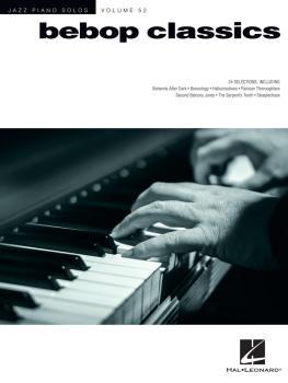 Bebop Classics: Jazz Piano Solos Series Volume 52 (HL-00234075)