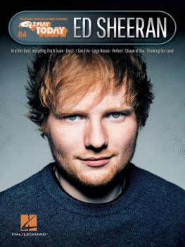 Ed Sheeran: E-Z Play® Today Volume 84 (HL-00265416)