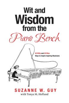 Wit and Wisdom from the Piano Bench: 50 Witty and 50 Wise Ways to Insp (HL-00275430)