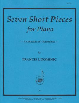 Seven Short Pieces for Piano: A Collection of 7 Piano Solos (HL-08773997)
