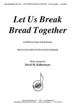 Let Us Break Bread Together (HL-08774116)