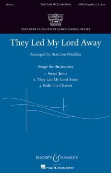 They Led My Lord Away: Yale Glee Club New Classics Choral Series (HL-48024243)