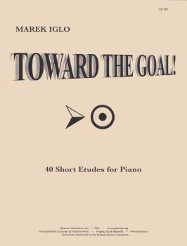 Toward the Goal!: 40 Short Etudes for Piano (HL-08770555)