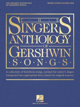 The Singer's Anthology of Gershwin Songs - Mezzo-Soprano/Belter (HL-00265878)