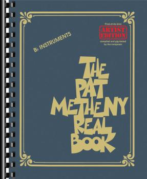 The Pat Metheny Real Book: Artist Edition B-Flat Instruments (HL-00252119)