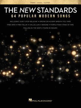 The New Standards: 64 Popular Modern Songs (HL-00257053)