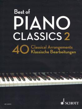 Best of Piano Classics 2: 40 Arrangements of Famous Classical Masterpi (HL-49045934)