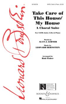 Take Care of This House/My House (Choral Suite) (HL-00198706)