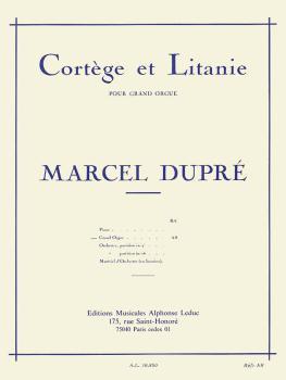 Cortege et Litanie pour Grand Orgue (for Organ) (HL-48180238)