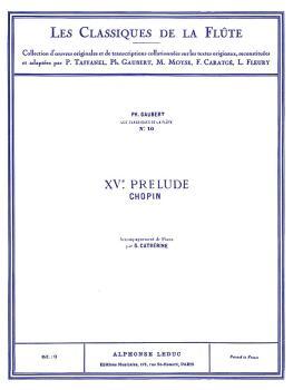 Prelude No. 15, Op. 28 in D Flat Major - Classiques No. 10 (for Flute  (HL-48180312)