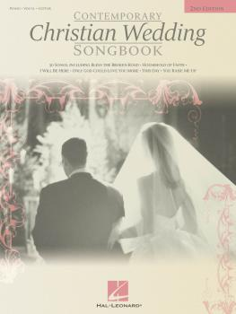 Contemporary Christian Wedding Songbook - 2nd Edition (HL-00310022)