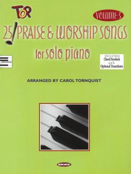 25 Top Praise & Worship Songs for Solo Piano - Volume 3 (HL-00311713)