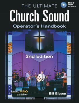 The Ultimate Church Sound Operator's Handbook - 2nd Edition (HL-00333182)