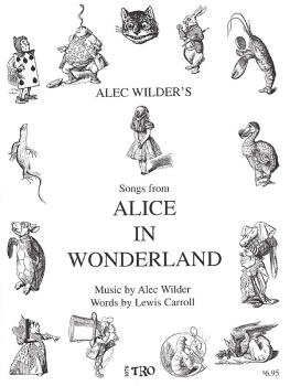 Alice in Wonderland: Music by Alec Wilder, Words by Lewis Carroll (HL-00378816)