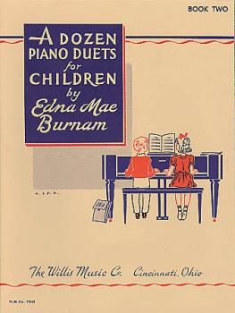 A Dozen Duets for Children: Book 2/1 Piano, 4 Hands/Mid-Elementary Lev (HL-00414194)