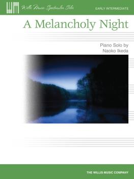 A Melancholy Night: Early Intermediate Level (HL-00416942)