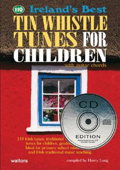 110 Ireland's Best Tin Whistle Tunes for Children (with Guitar Chords) (HL-00634204)